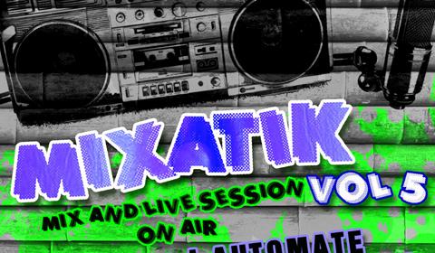 [PODCAST] Mixatik Vol.5 est disponible au téléchargement