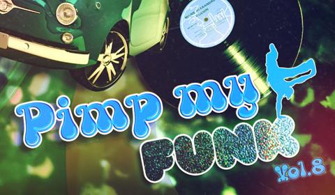 [PODCAST] Pimp My Funk Vol.8 est disponible au téléchargement