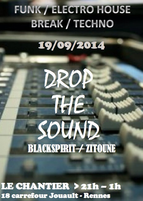 [EVENT] Drop the Sound Ven. 19 sept – Le Chantier, Rennes